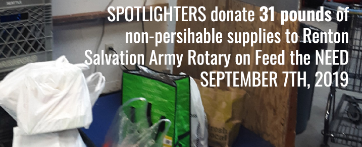 Spotlighters donate 31 pounds of non-perishable supplies to Salvation Army Renton rotary September 7th, 2019